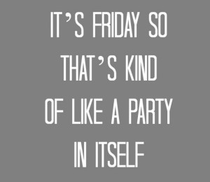 Friday Party